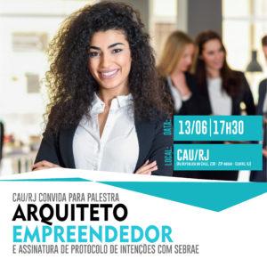 Palestra Arquiteto Empreendedor, 13 de junho, às 17h30, no CAU/RJ