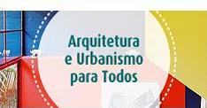 Arquitetura e Urbanismo Para Todos
